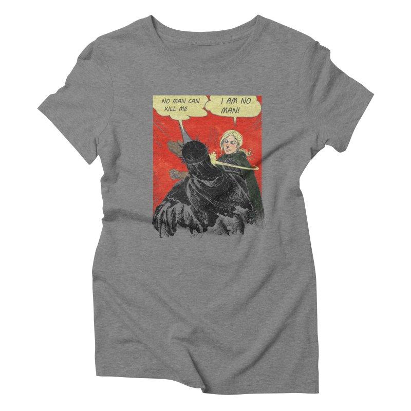 I Am No Man Women's Triblend T-Shirt by Cumix47's Artist Shop