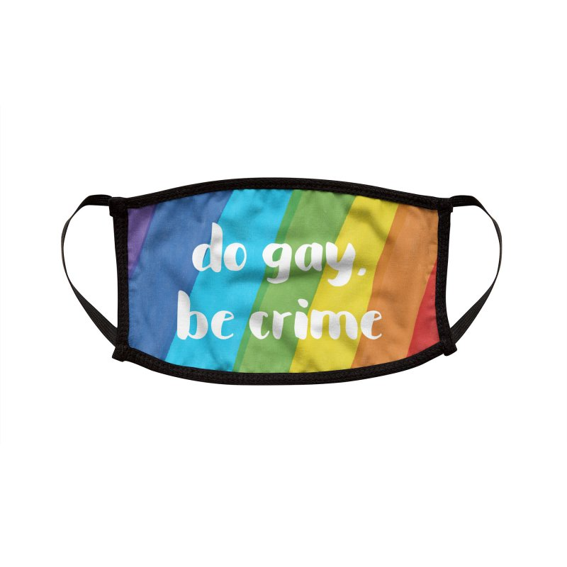 Do Gay, Be Crime Accessories Face Mask by Cunning Linguist Co.