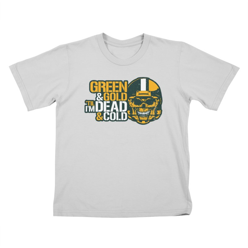 Green & Gold 'Til I'm Dead & Cold Kids T-Shirt by Curly & Co.