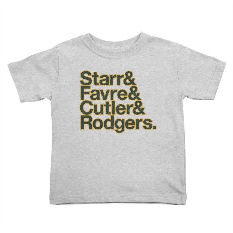 Starr & Favre & Cutler & Rodgers Kids Toddler T-Shirt by Curly & Co.