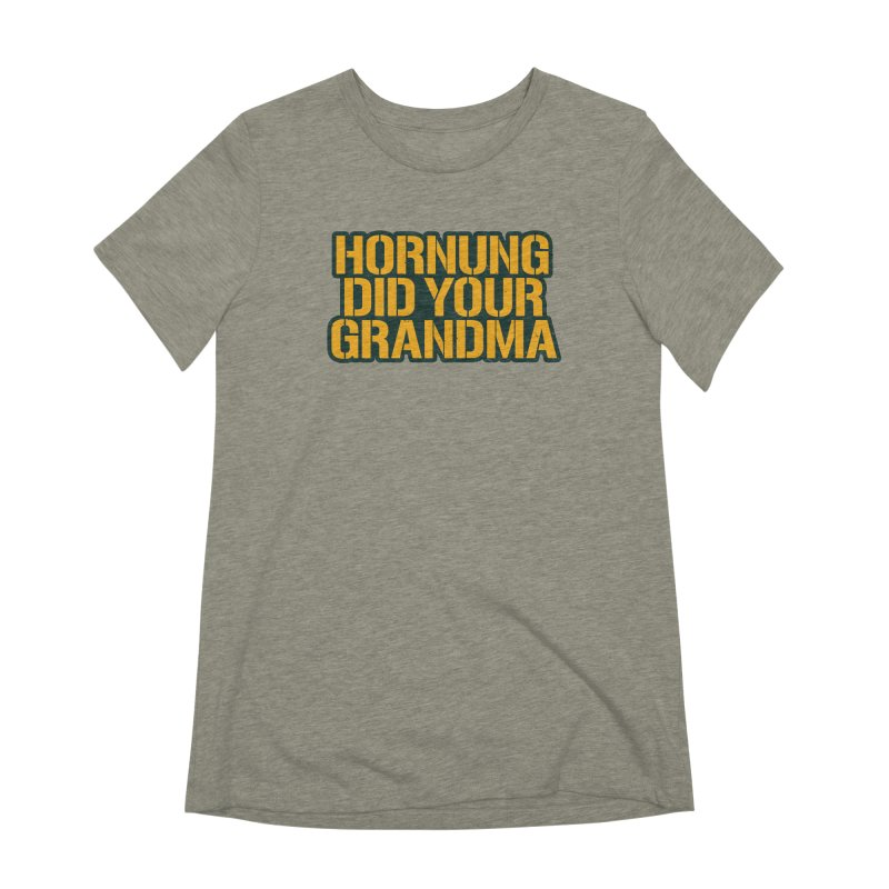 Hornung Did Your Grandma Women's Extra Soft T-Shirt by Curly & Co.