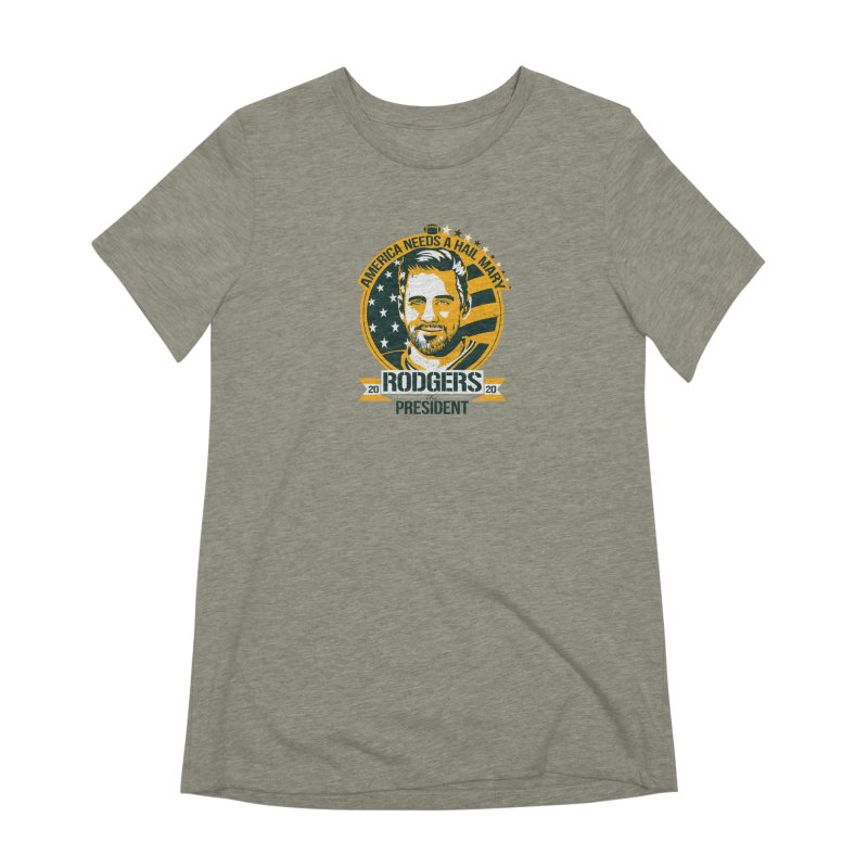 Aaron Rodgers for President 2020 Women's T-Shirt by Curly & Co.