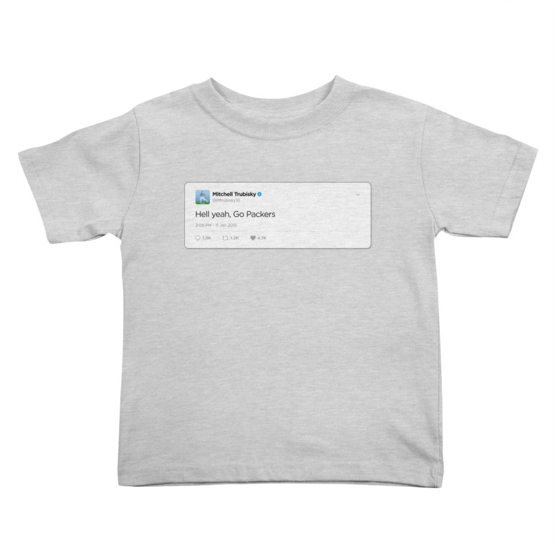 Hell yeah, Go Packers Kids Toddler T-Shirt by Curly & Co.