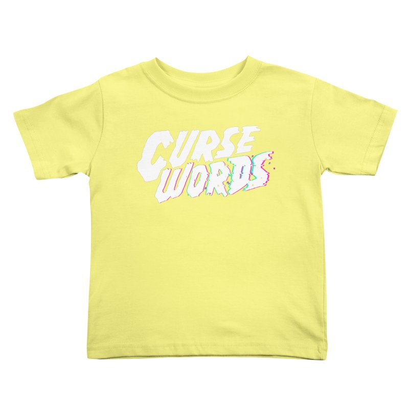 Curse Words Logo Kids Toddler T-Shirt by CURSE WORDS OFFICIAL SHOP