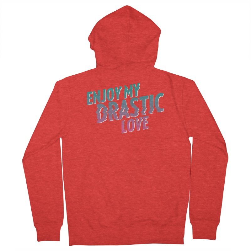 ENJOY MY DRASTIC LOVE Women's Zip-Up Hoody by CURSE WORDS OFFICIAL SHOP