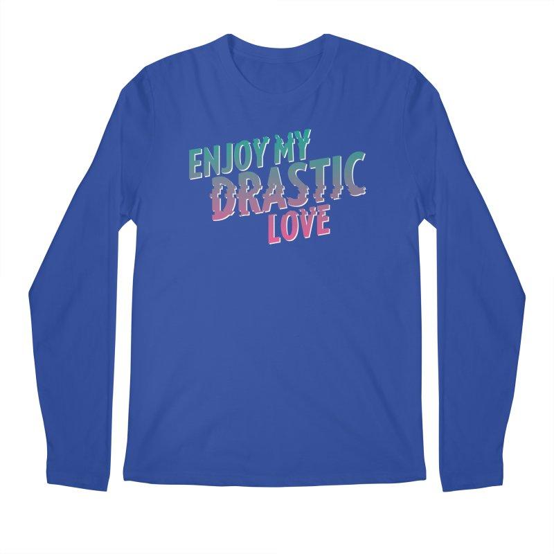 ENJOY MY DRASTIC LOVE Men's Longsleeve T-Shirt by CURSE WORDS OFFICIAL SHOP