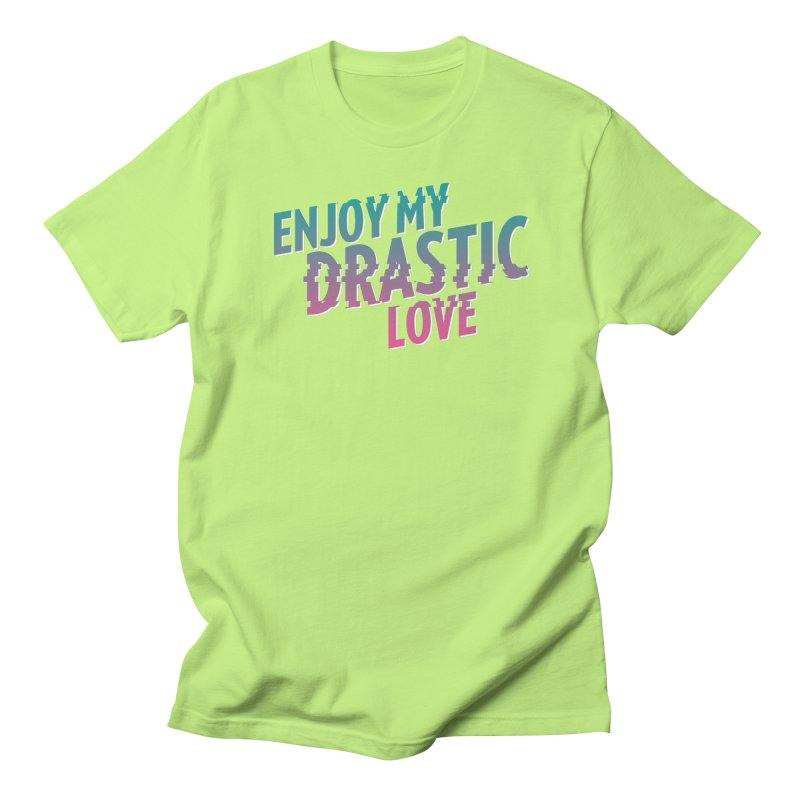 ENJOY MY DRASTIC LOVE Men's T-Shirt by CURSE WORDS OFFICIAL SHOP