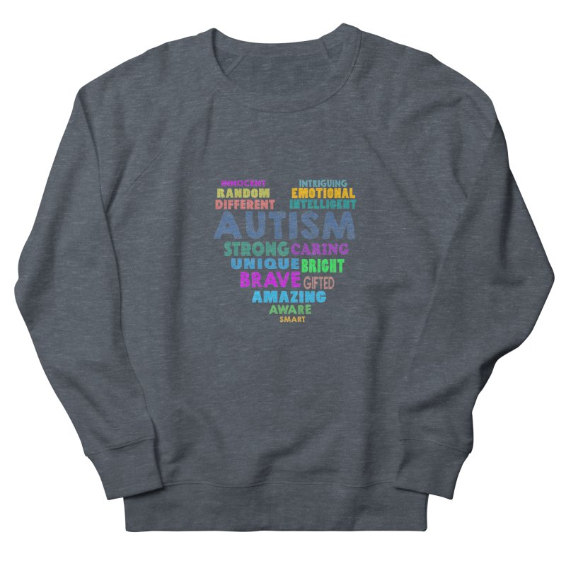 Hearty Words Women's French Terry Sweatshirt by Coachella Valley Autism Society of America