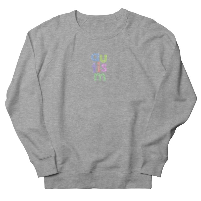 Letters Stacked Women's French Terry Sweatshirt by Coachella Valley Autism Society of America