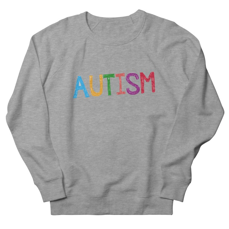 Marker Letters Women's French Terry Sweatshirt by Coachella Valley Autism Society of America