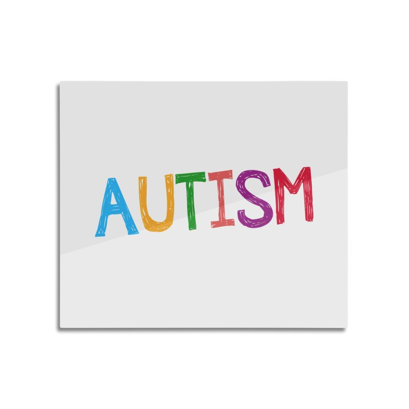 Marker Letters Home Mounted Aluminum Print by Coachella Valley Autism Society of America
