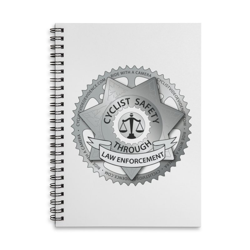 Cyclist Safety Through Law Enforcement Accessories Lined Spiral Notebook by Cyclist Video Evidence's Artist Shop