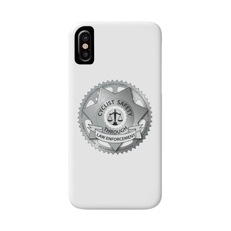 Cyclist Safety Through Law Enforcement Accessories Phone Case by Cyclist Video Evidence's Artist Shop