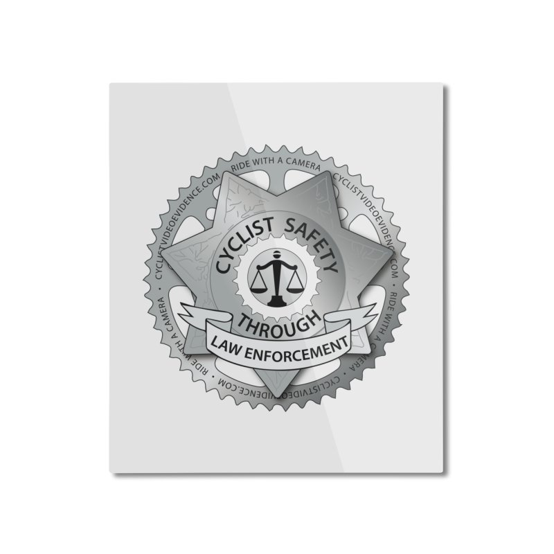 Cyclist Safety Through Law Enforcement Home Mounted Aluminum Print by Cyclist Video Evidence's Artist Shop
