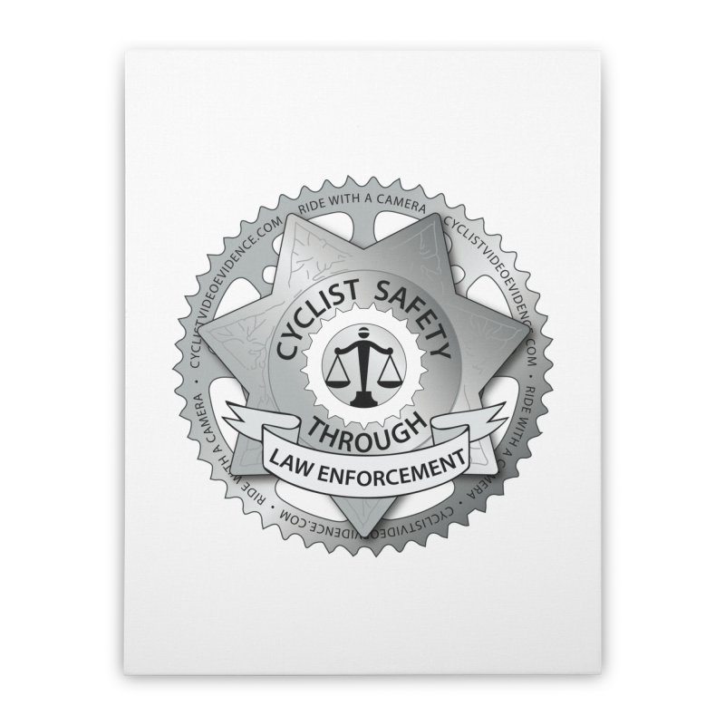 Cyclist Safety Through Law Enforcement Home Stretched Canvas by Cyclist Video Evidence's Artist Shop