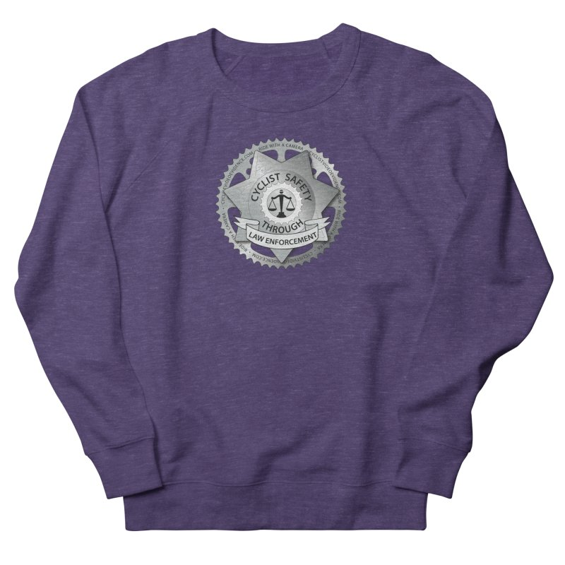 Cyclist Safety Through Law Enforcement Women's French Terry Sweatshirt by Cyclist Video Evidence's Artist Shop