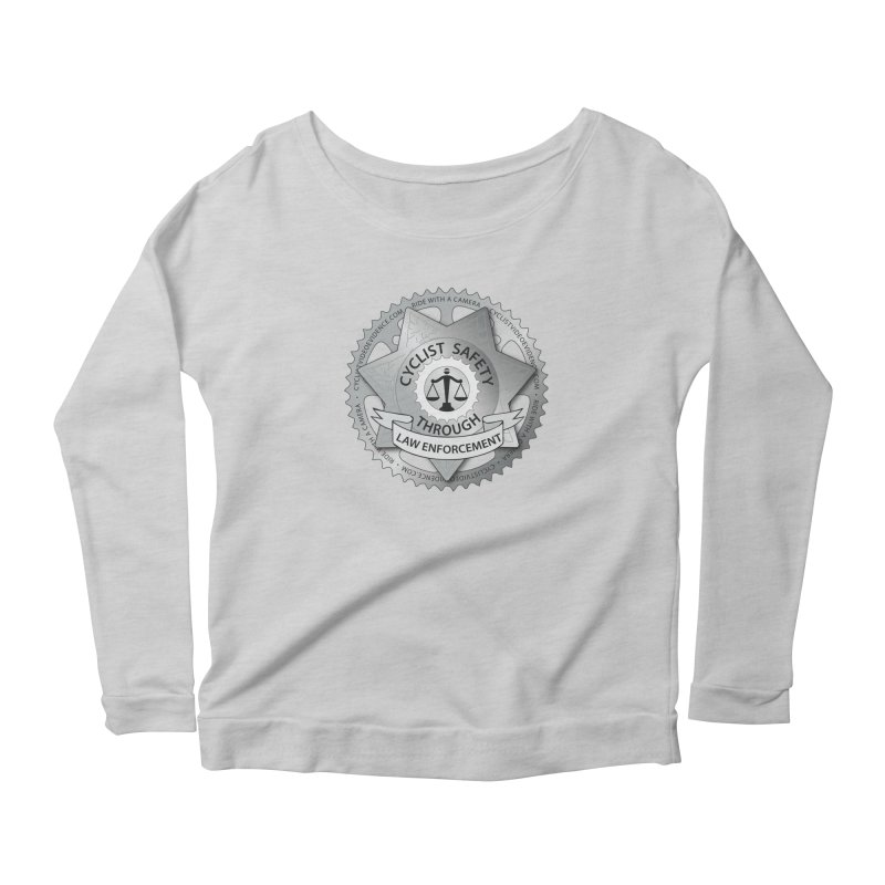 Cyclist Safety Through Law Enforcement Women's Scoop Neck Longsleeve T-Shirt by Cyclist Video Evidence's Artist Shop