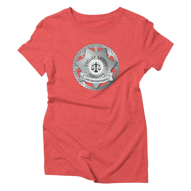 Cyclist Safety Through Law Enforcement in Women's Triblend T-Shirt Chili Red by Cyclist Video Evidence's Artist Shop