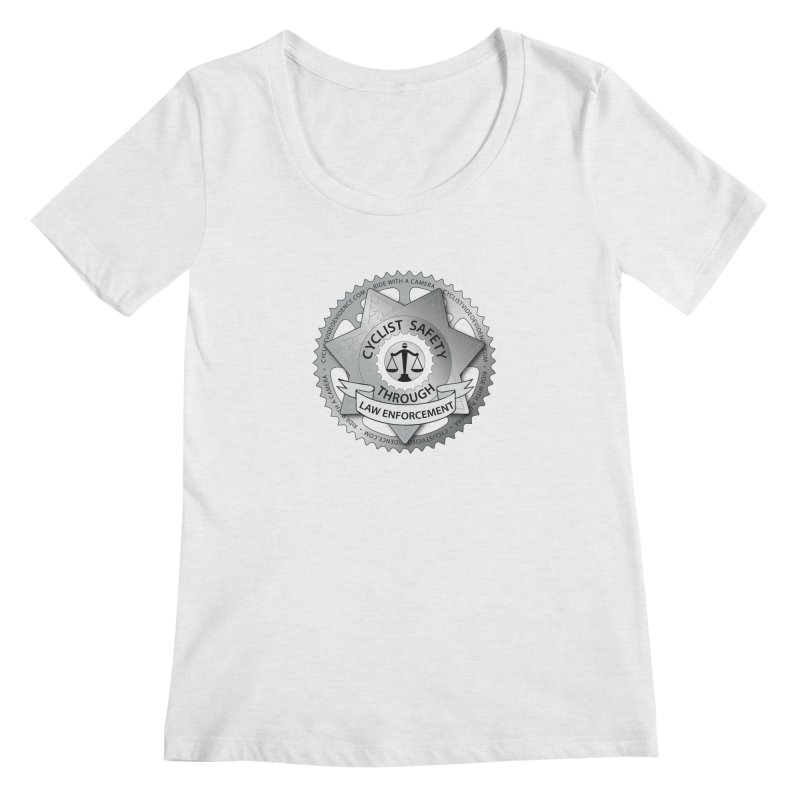 Cyclist Safety Through Law Enforcement Women's Regular Scoop Neck by Cyclist Video Evidence's Artist Shop