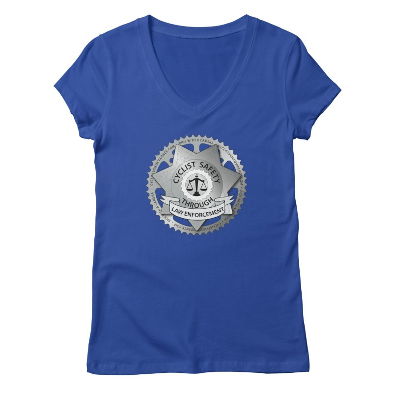 Cyclist Safety Through Law Enforcement Women's Regular V-Neck by Cyclist Video Evidence's Artist Shop