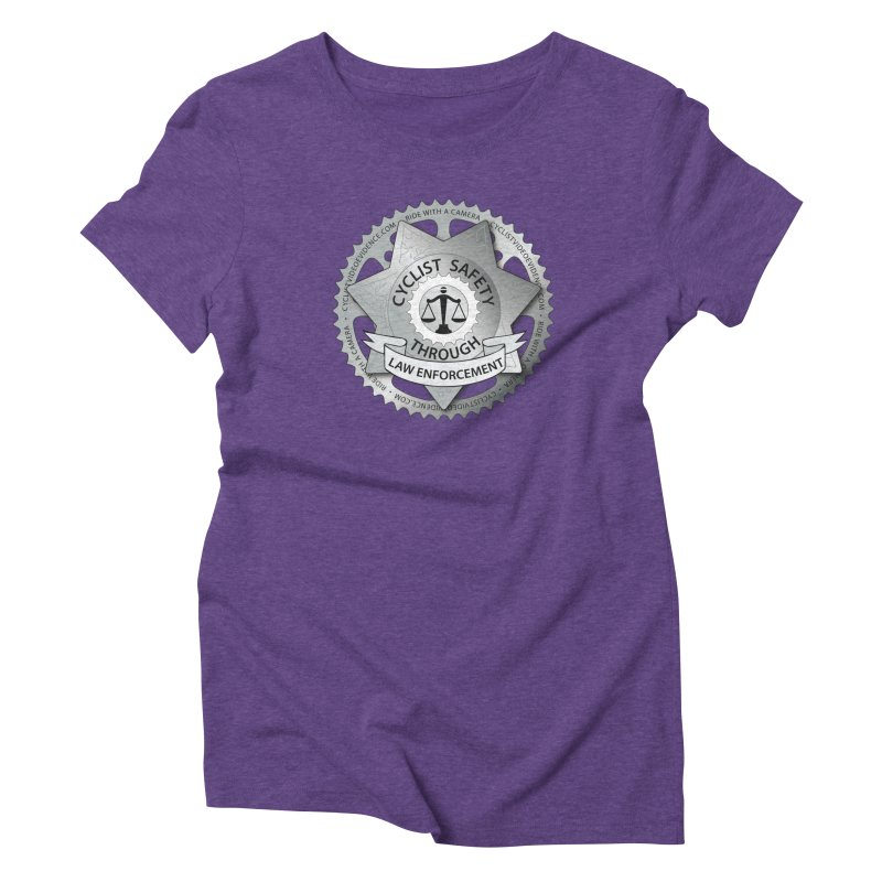 Cyclist Safety Through Law Enforcement Women's Triblend T-Shirt by Cyclist Video Evidence's Artist Shop