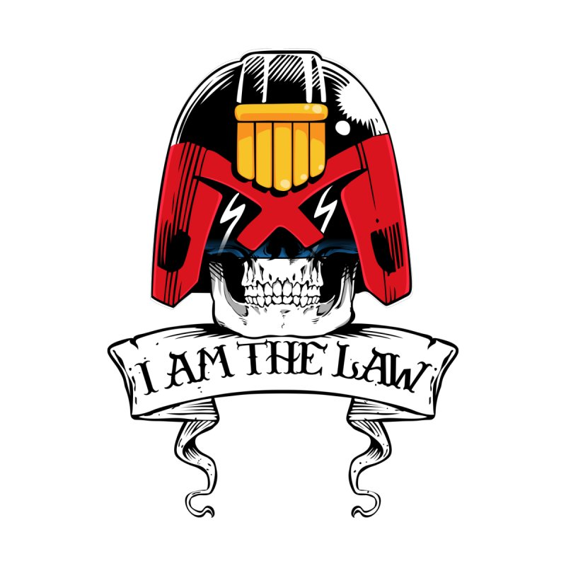 I AM THE LAW Home Fine Art Print by D4N13L design & stuff