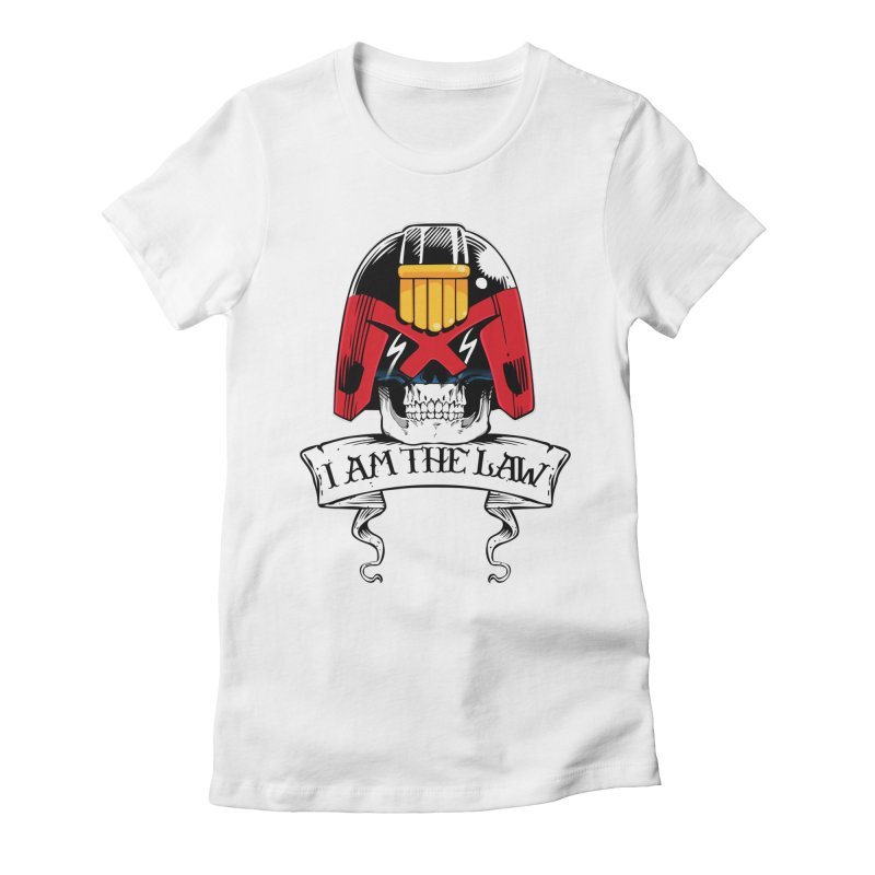 I AM THE LAW Women's Fitted T-Shirt by D4N13L design & stuff