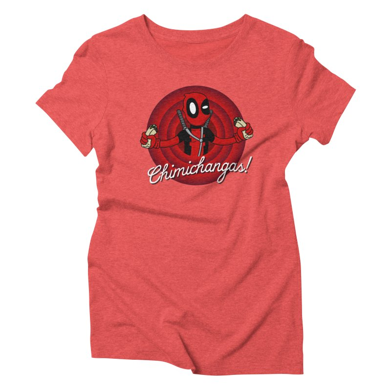 Chimichangas! Women's Triblend T-Shirt by D4N13L design & stuff