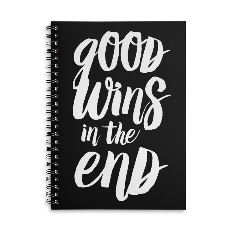 Good Wins In The End Accessories Lined Spiral Notebook by daab Creative's Artist Shop