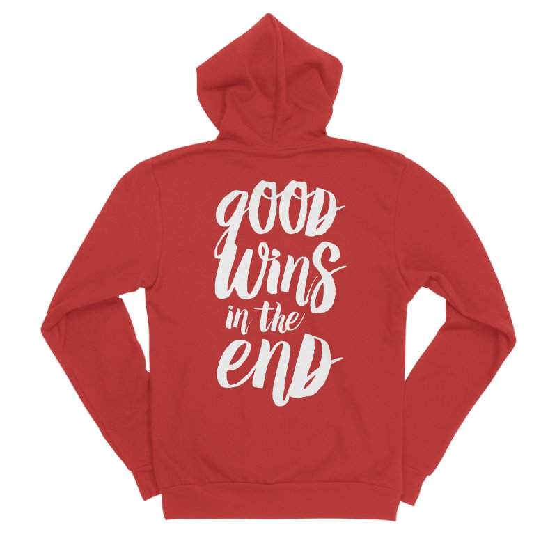 Good Wins In The End Women's Zip-Up Hoody by daab Creative's Artist Shop