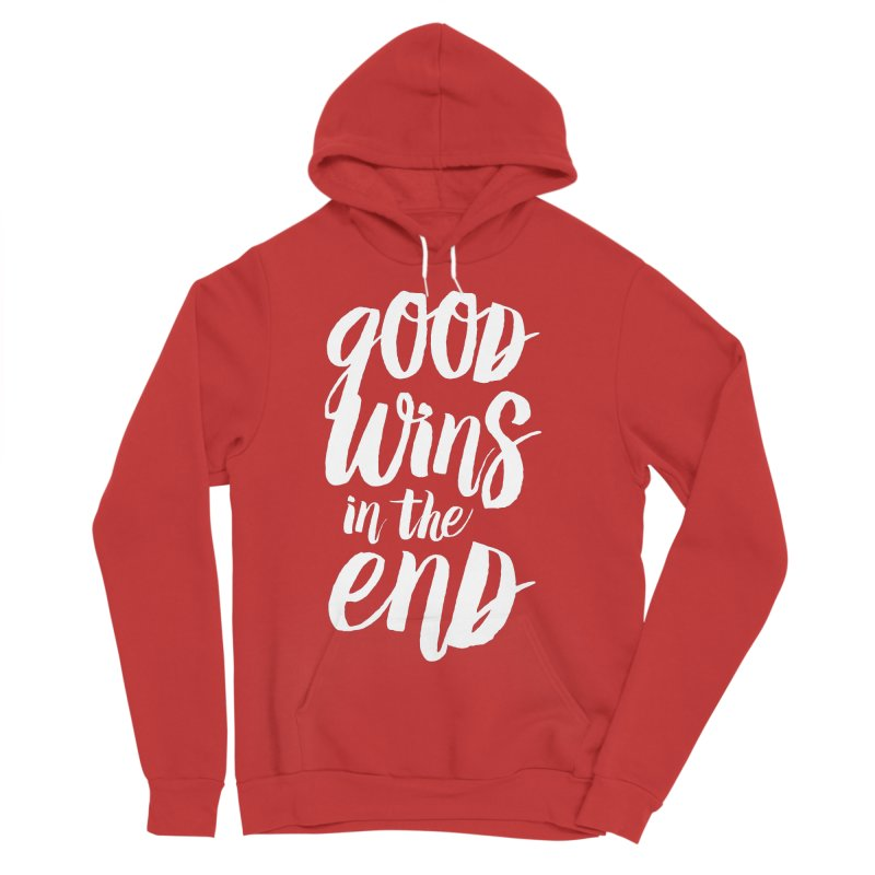 Good Wins In The End Men's Pullover Hoody by daab Creative's Artist Shop