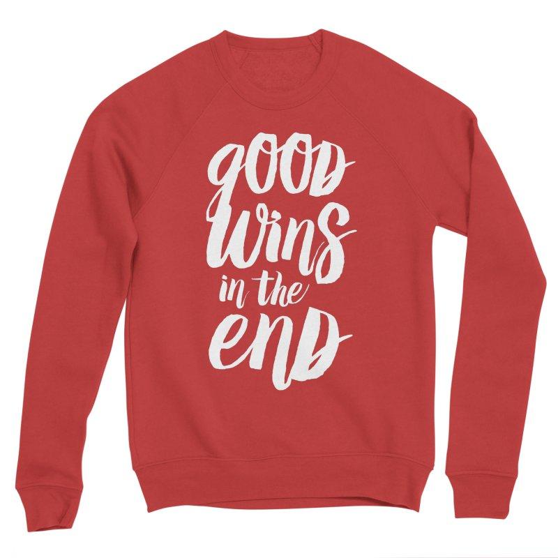 Good Wins In The End Men's Sponge Fleece Sweatshirt by daab Creative's Artist Shop