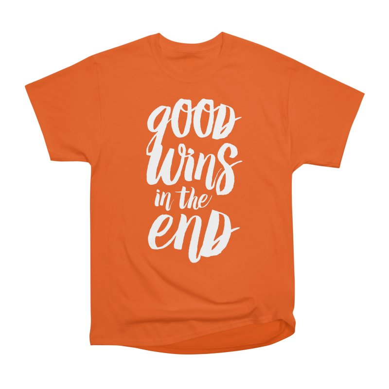 Good Wins In The End Men's T-Shirt by daab Creative's Artist Shop