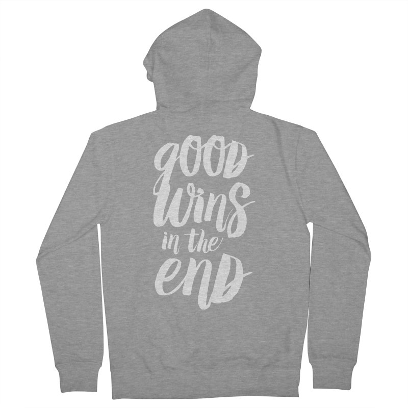 Good Wins In The End Men's French Terry Zip-Up Hoody by daab Creative's Artist Shop