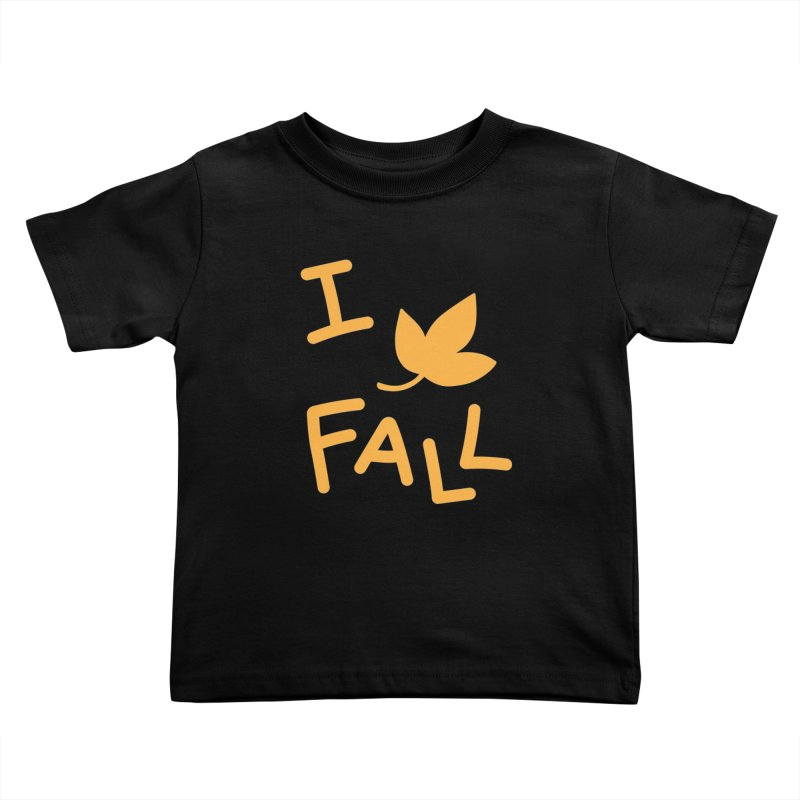 I Leaf Fall Kids Toddler T-Shirt by Daily Lovejuice Apparel
