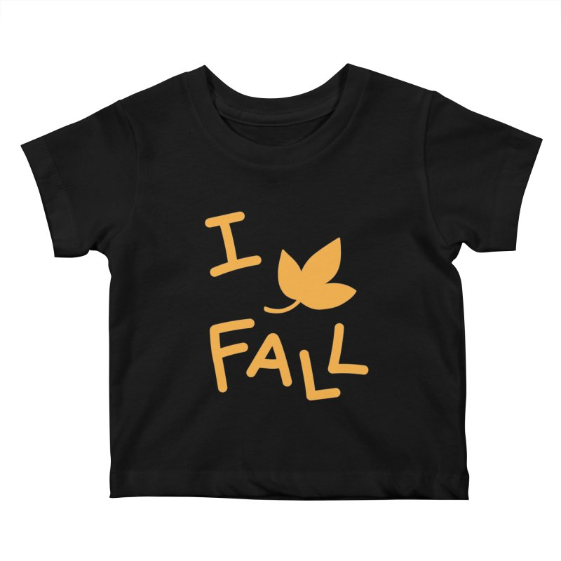 I Leaf Fall Kids Baby T-Shirt by Daily Lovejuice Apparel