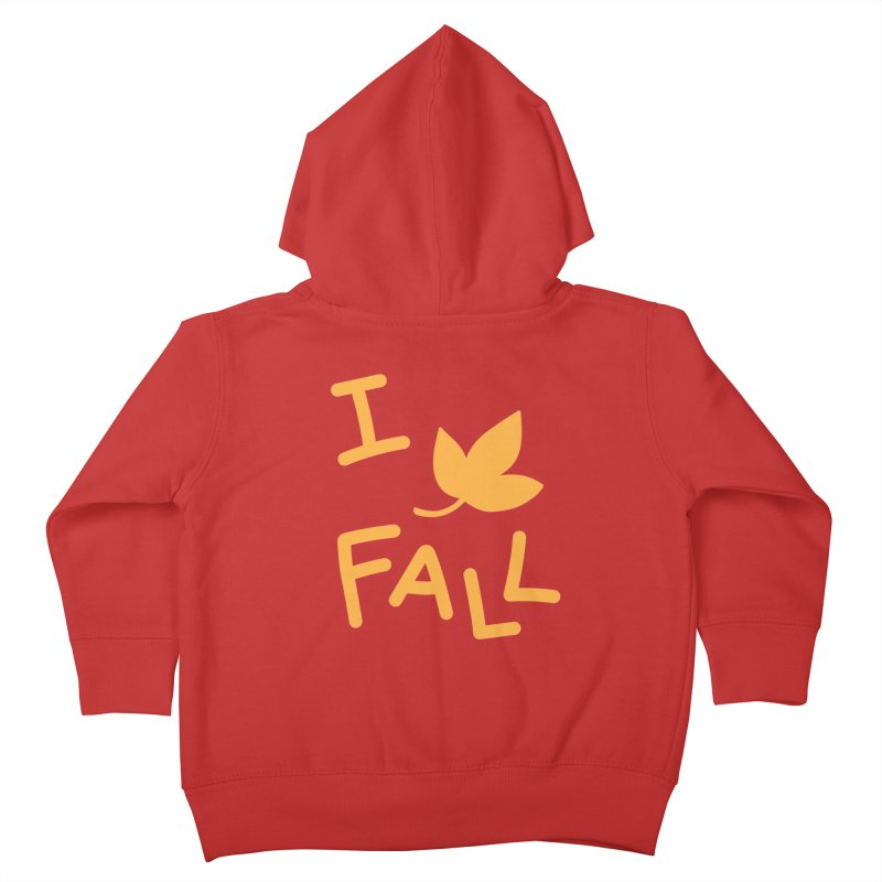 I Leaf Fall Kids Toddler Zip-Up Hoody by Daily Lovejuice Apparel