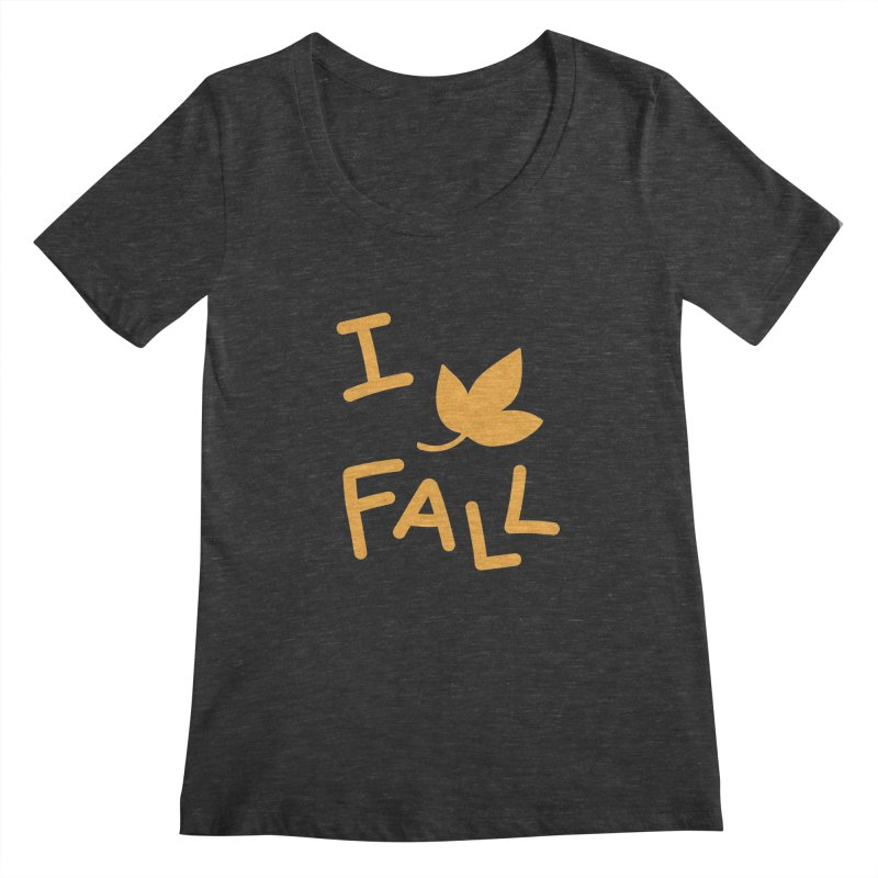 I Leaf Fall Women's Scoopneck by Daily Lovejuice Apparel