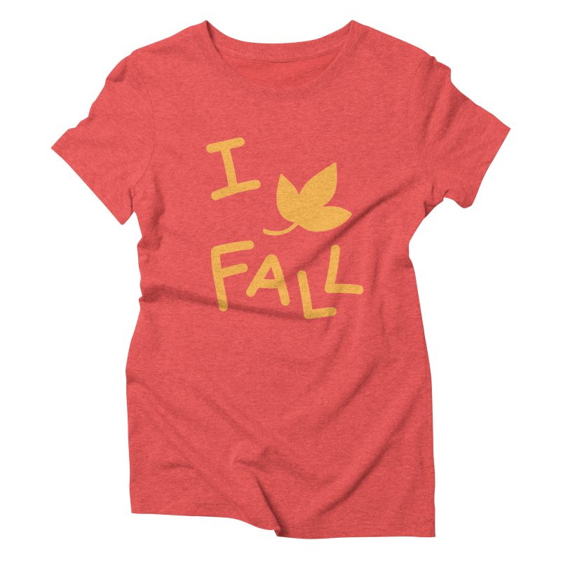I Leaf Fall Women's Triblend T-Shirt by Daily Lovejuice Apparel