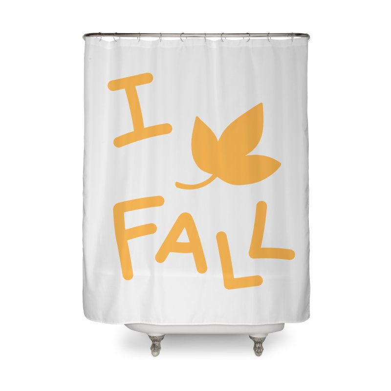 I Leaf Fall Home Shower Curtain by Daily Lovejuice Apparel