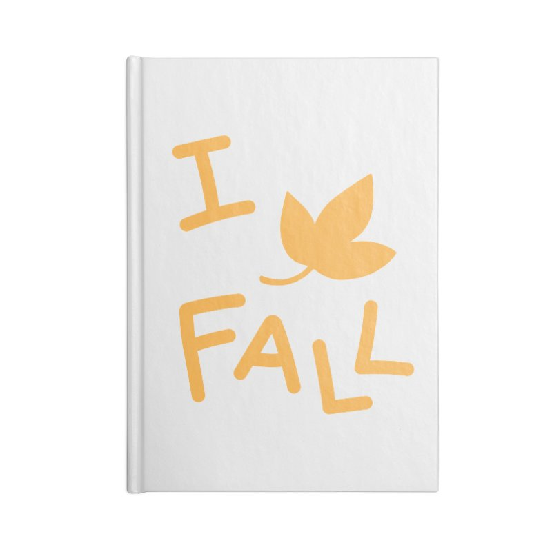 I Leaf Fall Accessories Notebook by Daily Lovejuice Apparel