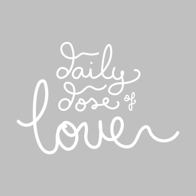 Daily Dose of Love Home Stretched Canvas by Daily Lovejuice Apparel