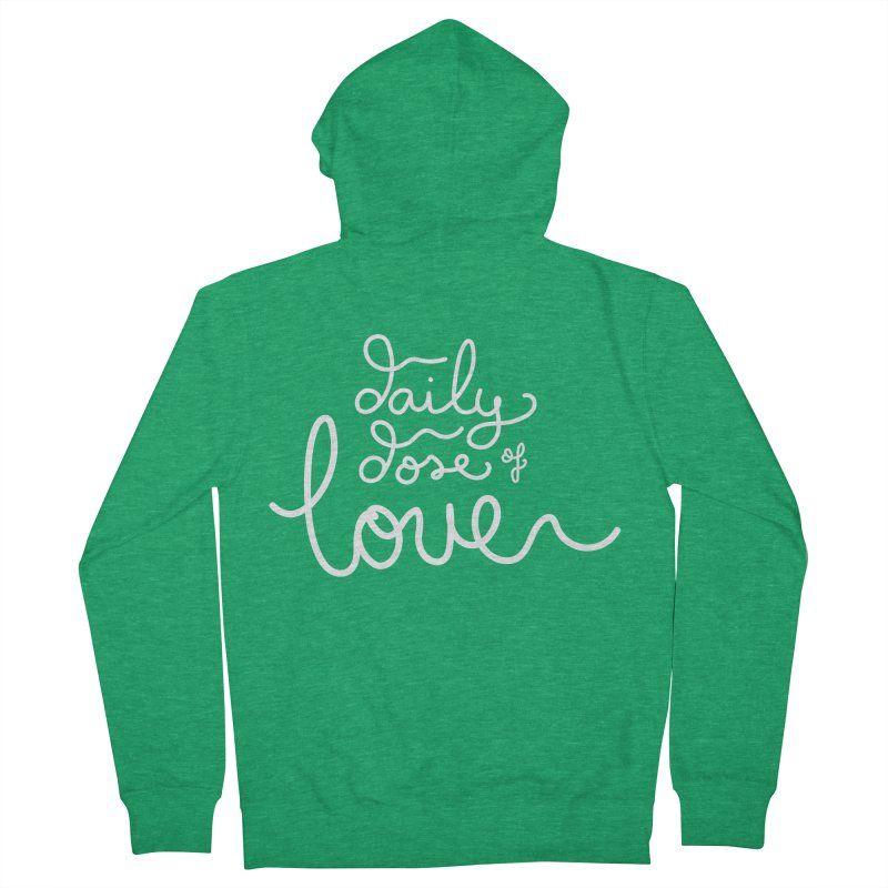 Daily Dose of Love Men's Zip-Up Hoody by Daily Lovejuice Apparel