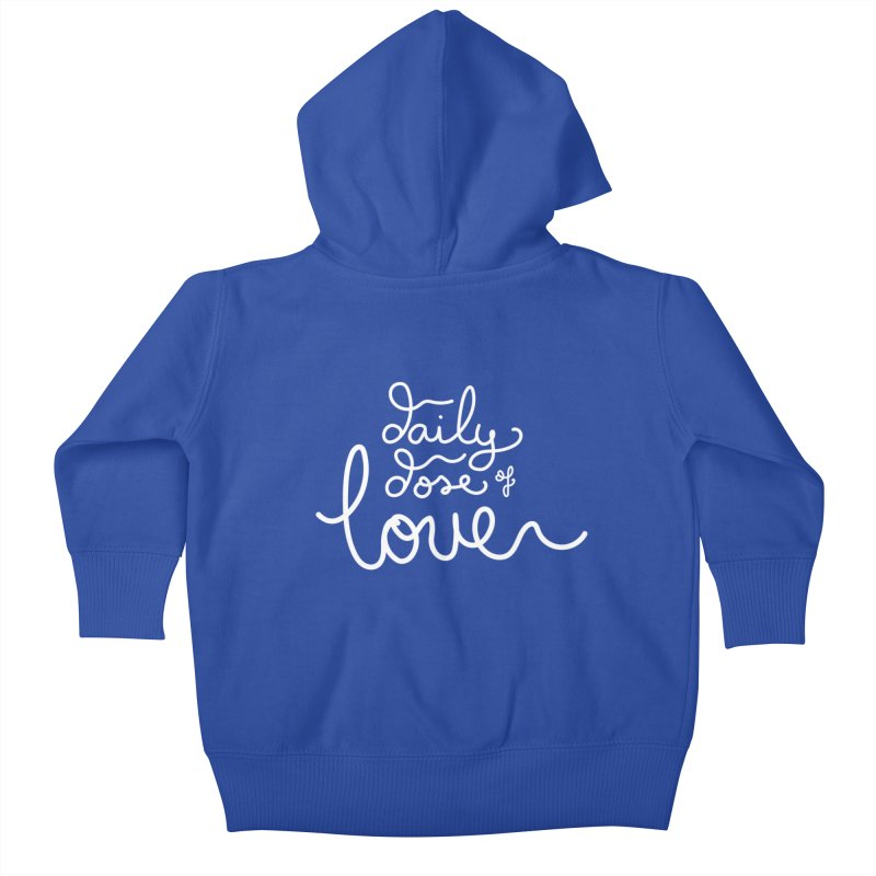 Daily Dose of Love Kids Baby Zip-Up Hoody by Daily Lovejuice Apparel