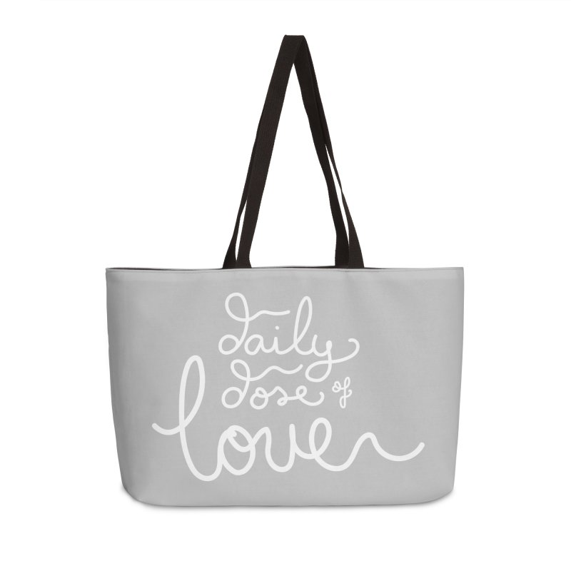 Daily Dose of Love Accessories Weekender Bag Bag by Daily Lovejuice Apparel