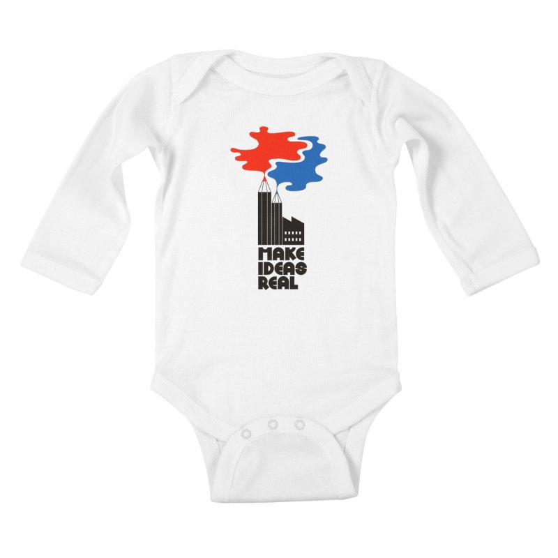 Make Ideas Real Kids Baby Longsleeve Bodysuit by daleedwinmurray's Artist Shop