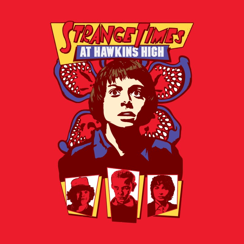 Strange Times At Hawkins High Women's T-Shirt by Daletheskater