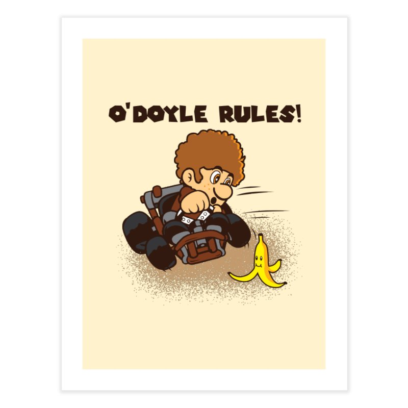 O'Doyle Rules Home Fine Art Print by Daletheskater