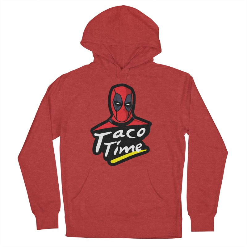 Taco Time Women's French Terry Pullover Hoody by Daletheskater