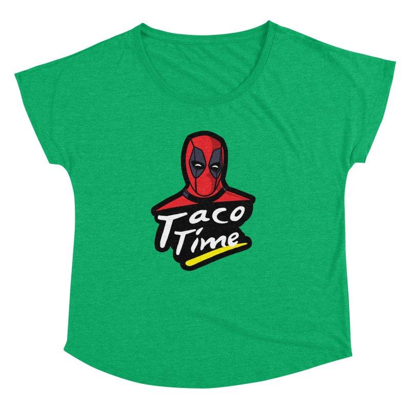 Taco Time Women's Dolman Scoop Neck by Daletheskater